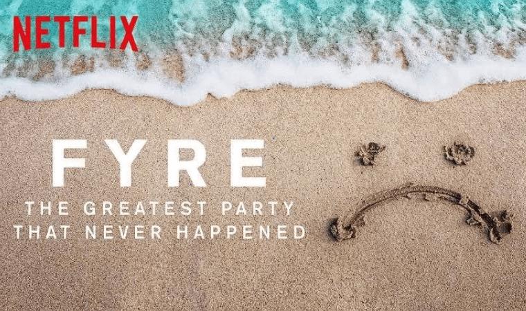 【FYRE: 夢に終わった史上最高のパーティー】人気Netflix作品を今すぐ視聴