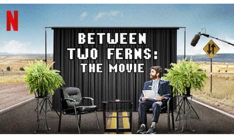 【ビトウィーン・トゥ・ファーンズ: ザ・ムービー】Netflix作品を今すぐ視聴